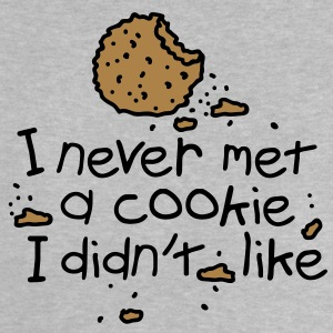 I never met a cookie Baby shirts - Baby T-shirt