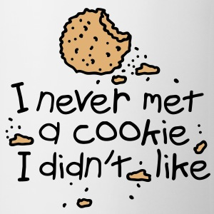 I never met a cookie - funny Mug - Mug