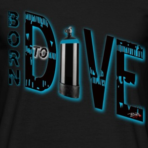 Born to dive - Männer T-Shirt