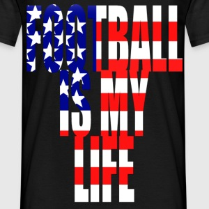 football is my life amérique T-Shirts - Men's T-Shirt