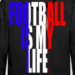 football is my life france Hoodies & Sweatshirts - Men's Premium Hoodie