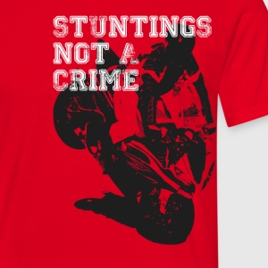 Stuntings Not A Crime T-Shirts - Men's T-Shirt