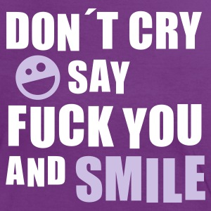 Don´t cry say fuck you and smile (Smiley) - Frauen Kontrast-T-Shirt