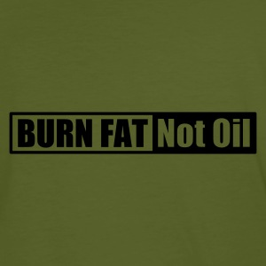 Burn Fat Not Oil - Männer Bio-T-Shirt