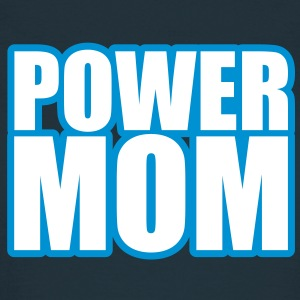 Power Mom T-Shirts - Women's T-Shirt