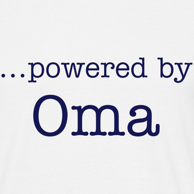 """...powered by Oma"""