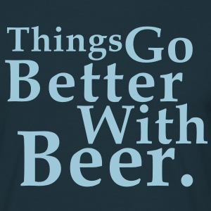Things Go Better With Beer. Fun T-Shirt HN - Miesten t-paita