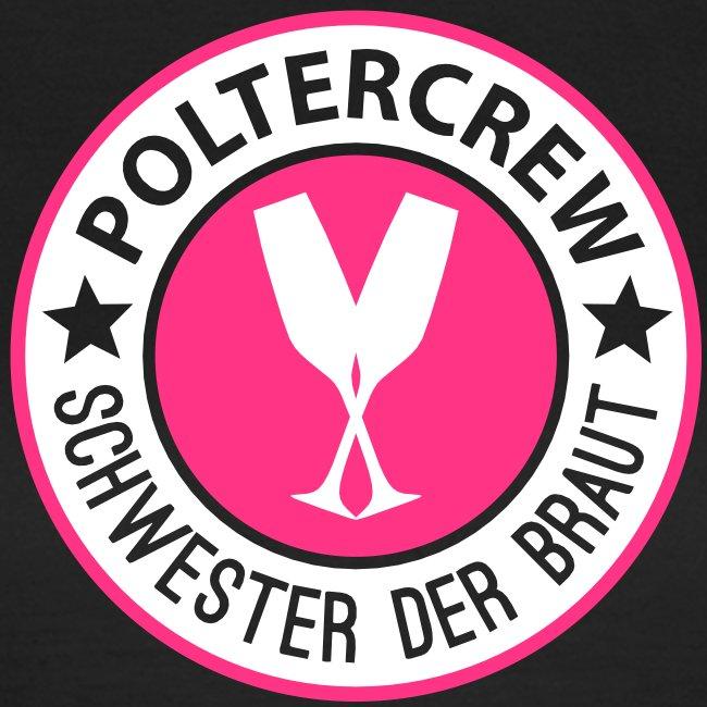 Poltercrew - Schwester der Braut - Set02 Junggesellenabschied