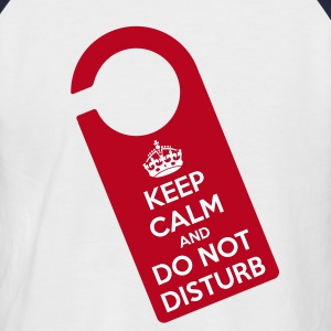 keep calm do not disturb T-shirt - Maglia da baseball a manica corta da uomo