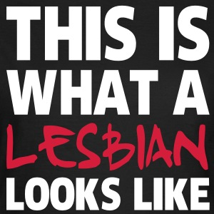 This Is What a Lesbian Looks Like T-shirts - Dame-T-shirt