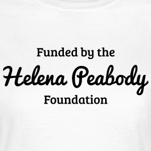 Funded by the Helena Peabody Foundation T-shirt - Maglietta da donna