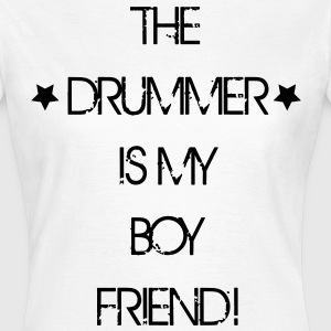 The Drummer is my Boyfriend Tee shirts - T-shirt Femme