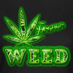 weed forever Tee shirts - T-shirt Femme