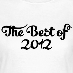 Geburtstag - Birthday - the best of 2012 (es) Camisetas - Camiseta mujer
