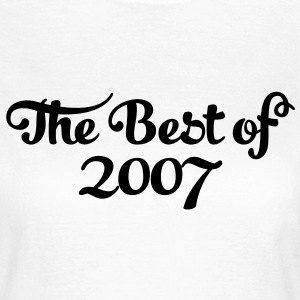 Geburtstag - Birthday - the best of 2007 (sv) T-shirts - T-shirt dam