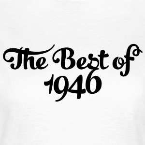 Geburtstag - Birthday - the best of 1946 (es) Camisetas - Camiseta mujer