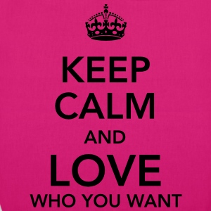 keep calm and love who you want Taschen - Bio-Stoffbeutel