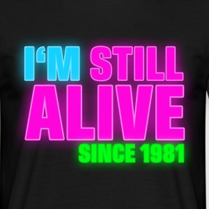 NEON - Birthday - still alive since 1981 (fr) Tee shirts - T-shirt Homme