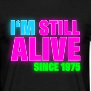 NEON - Birthday - still alive since 1975 (uk) T-Shirts - Men's T-Shirt