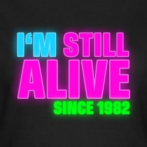 NEON - Birthday - still alive since 1982 (uk) T-shirts - T-shirt dam