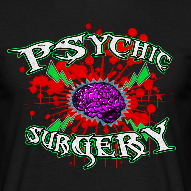 PSYCHIC SURGERY SHIRT (for dudes)