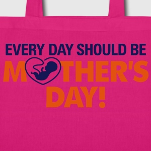 Everyday Should Be Mothers Day 2 (2c)++ Vesker - Bio-stoffveske