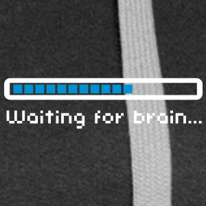Waiting for brain (loading bar) / Funny humor Sweat-shirts - Veste à capuche Premium Femme