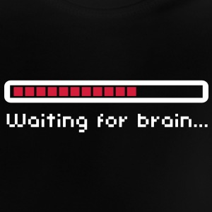 Waiting for brain (loading bar) / Funny humor T-shirts - Baby T-shirt