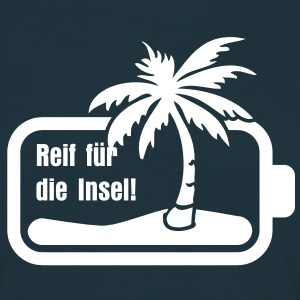 urlaubsreif | ready for a holiday T-Shirts - Men's T-Shirt