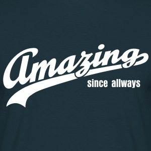 amazing T-Shirts - Men's T-Shirt