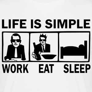 life is simple T-Shirts - Männer T-Shirt