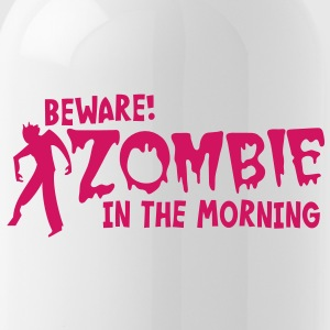 BEWARE ZOMBIE in the morning! Bottles & Mugs - Water Bottle