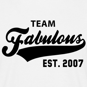 TEAM Fabulous Est. 2007 Birthday Anniversary T-Shirt BW - Männer T-Shirt