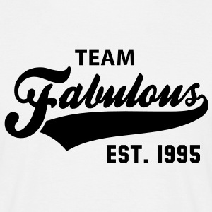 TEAM Fabulous Est. 1995 Birthday Anniversary T-Shirt BW - Männer T-Shirt