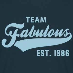 TEAM Fabulous Est. 1986 Birthday Anniversary T-Shirt HN - Männer T-Shirt