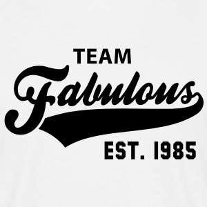 TEAM Fabulous Est. 1985 Birthday Anniversary T-Shirt BW - Männer T-Shirt