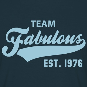 TEAM Fabulous Est. 1976 Birthday Anniversary T-Shirt HN - Männer T-Shirt