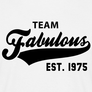 TEAM Fabulous Est. 1975 Birthday Anniversary T-Shirt BW - Männer T-Shirt