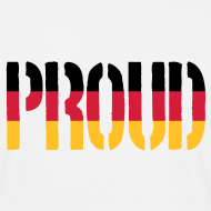 Design ~ Proud Germany Flag, Proud to be German