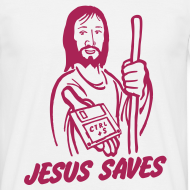 Ontwerp ~ Funny T-shirt Jesus saves.. Ctrl + S