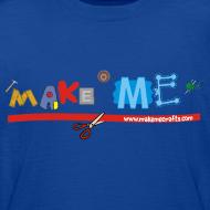 Design ~ Teenager Classic Make ME T-Shirt