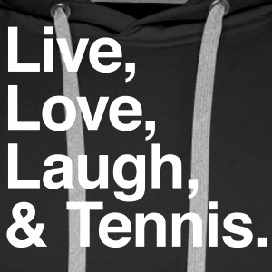 live love laugh and tennis Sweaters - Mannen Premium hoodie