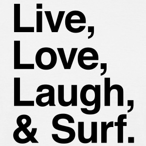 live love laugh and surf T-shirts - Herre-T-shirt