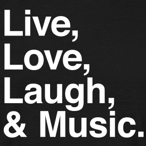 live love laugh and music T-shirts - Herre-T-shirt