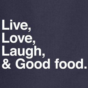 live love laugh and good food Tabliers - Tablier de cuisine