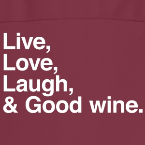 live love laugh and good wine Förkläden - Förkläde