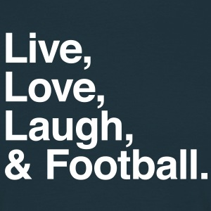 live love laugh and football T-shirts - Herre-T-shirt