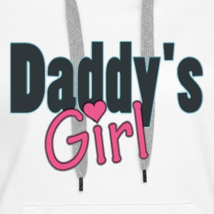 daddy's girl Hoodies & Sweatshirts - Women's Premium Hoodie