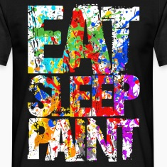 Eat Sleep Paint T-Shirts