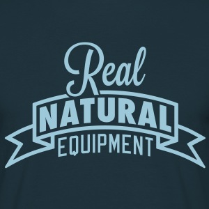 Real Natural Equipment T-Shirts - Mannen T-shirt